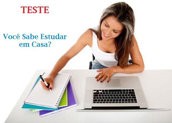 teste estudar em casa1 - Teste - Você Sabe Estudar em Casa?